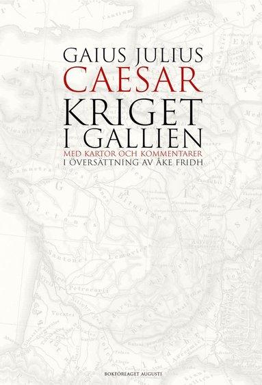 bokomslag Kriget i Gallien