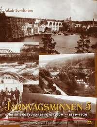 bokomslag Järnvägsminnen 5 : Ur en brobyggares fotoalbum 1889-1930