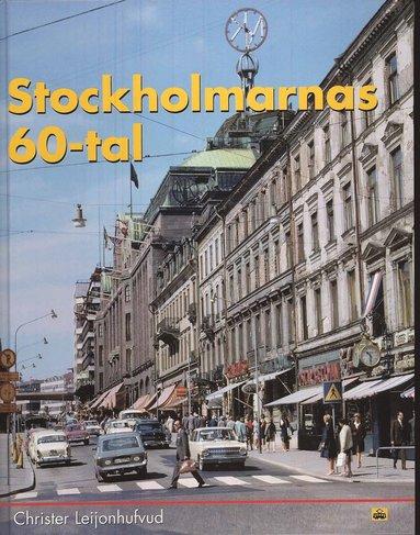bokomslag Stockholmarnas 60-tal