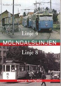 bokomslag Mölndalslinjen : linje 4 och 8