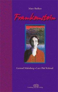 bokomslag Frankenstein : i fri bearbetning av Mary Shelleys roman