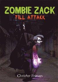 bokomslag Zombie Zack till attack