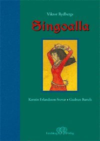 bokomslag Singoalla : i fri bearbetning av Viktor Rydbergs roman