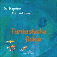bokomslag Fantastiska fiskar