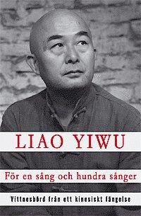 bokomslag För en sång och hundra sånger : vittnesbörd från ett kinesiskt fängelse