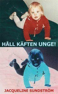 bokomslag Håll käften unge!