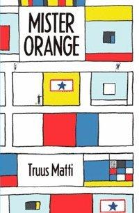 bokomslag Mister Orange