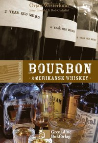 bokomslag En handbok bourbon : amerikansk whiskey