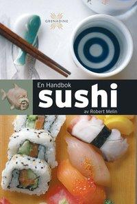 bokomslag En handbok Sushi