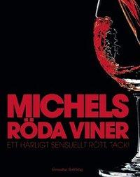 bokomslag Michels röda viner