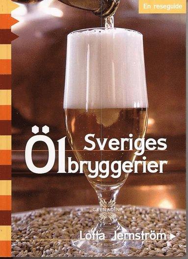 bokomslag Sveriges Ölbryggerier : en reseguide