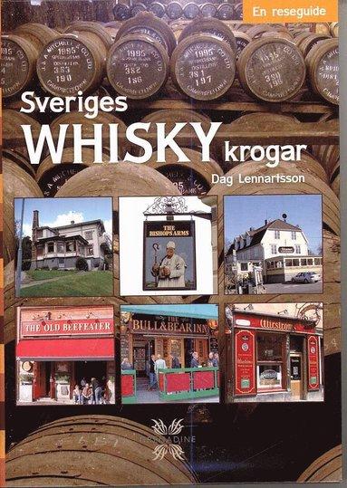 bokomslag Sveriges whiskykrogar : en reseguide