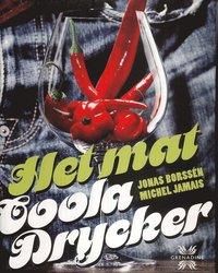 bokomslag Het Mat : coola Drycker