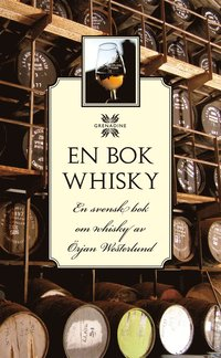 bokomslag En bok Whisky : en svensk bok om whisky