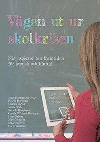 bokomslag Vägen ut ur skolkrisen