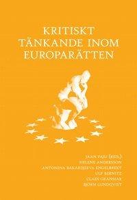 bokomslag Kritiskt tänkande inom Europarätten