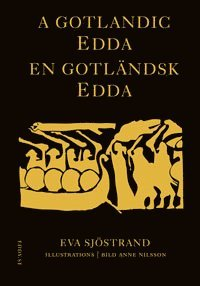 bokomslag A Gotlandic Edda - En gotländsk Edda