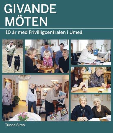 bokomslag Givande möten : 10 år med Frivilligcentralen i Umeå