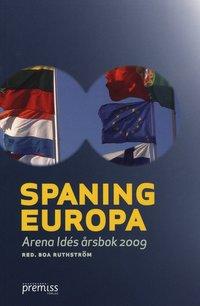 bokomslag Spaning Europa : Arena Idés årsbok 2009