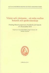 bokomslag Växter och växtnamn : ett möte mellan botanik och språkvetenskap
