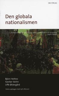 bokomslag Den globala nationalismen : nationalstatens historia och framtid