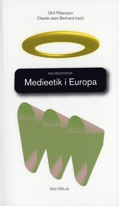 bokomslag Medieetik i Europa