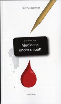 bokomslag Medieetik under debatt