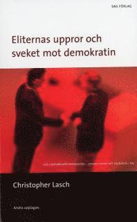 bokomslag Eliternas uppror : och sveket mot demokratin