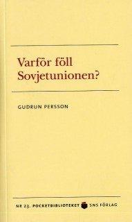 bokomslag Varför föll Sovjetunionen?