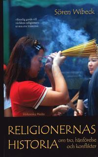 bokomslag Religionernas historia : Om tro, hänförelse och konflikter