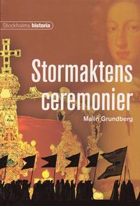 bokomslag Stormaktens ceremonier