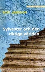bokomslag Sylvester och de riktiga världen