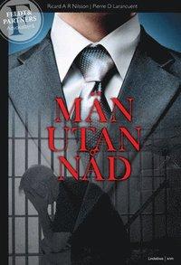 bokomslag Män utan nåd : i rättvisans tjänst - fall 1