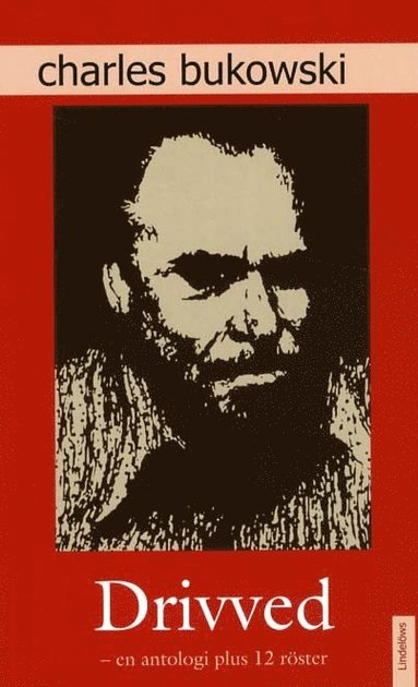 bokomslag Drivved : en antologi plus 12 röster