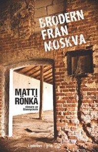 bokomslag Brodern från Moskva