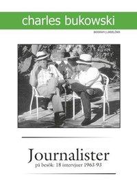 bokomslag Journalister på besök : 18 intervjuer 1963-1993