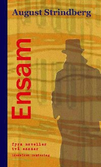 bokomslag Ensam : fyra noveller
