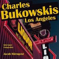 bokomslag Charles Bukowskis Los Angeles