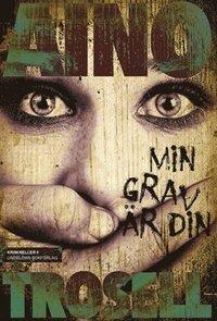 bokomslag Min grav är din : krimineller II