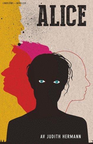 bokomslag Alice : fem noveller