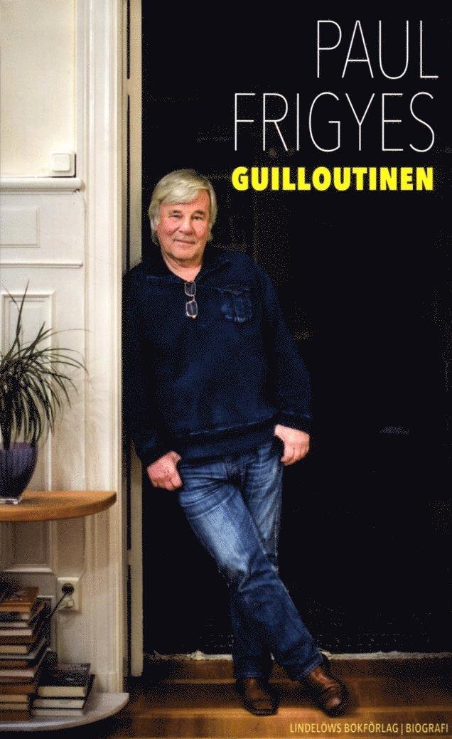 Guilloutinen 1