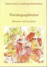 bokomslag Vardagsglimtar : minnen och tankar