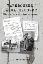 bokomslag Barndomens långa skuggor : min innersta smärta äger jag ensam