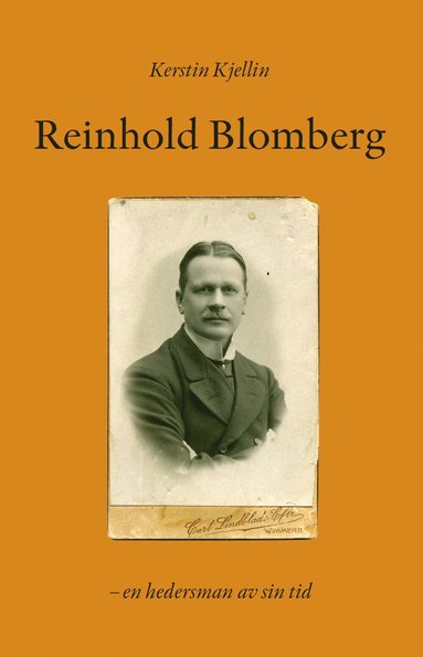 bokomslag Reinhold Blomberg : en hedersman av sin tid
