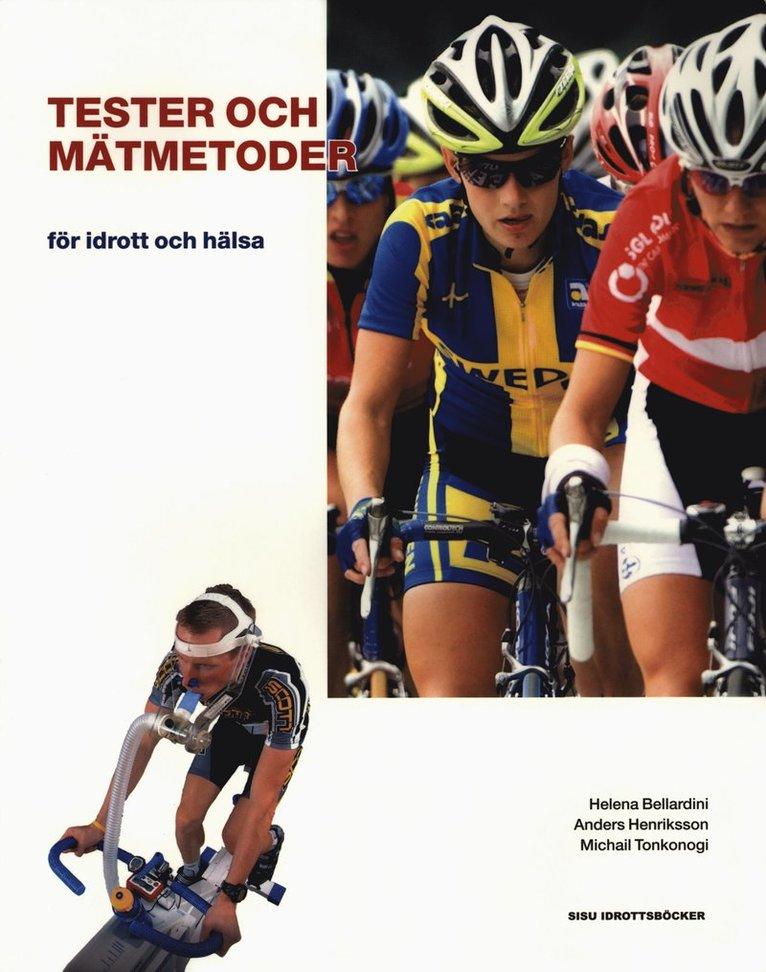 Tester och mätmetoder : för idrott och hälsa 1