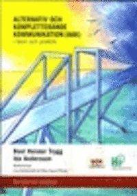 bokomslag Alternativ och kompletterande kommunikation (AKK) i teori och praktik