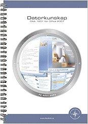 bokomslag Datorkunskap DAA1201 för Office 2007