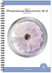 bokomslag Photoshop Elements 5.0 Grundkurs