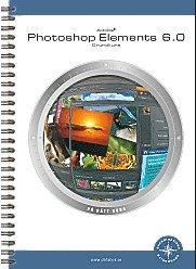 bokomslag Photoshop Elements 6.0 Grundkurs