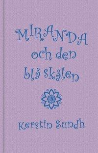 bokomslag Miranda och den blå skålen